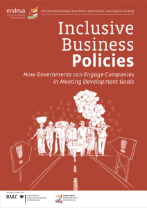 Inclusive Business Policies: provides a toolbox for governments for supporting inclusive business